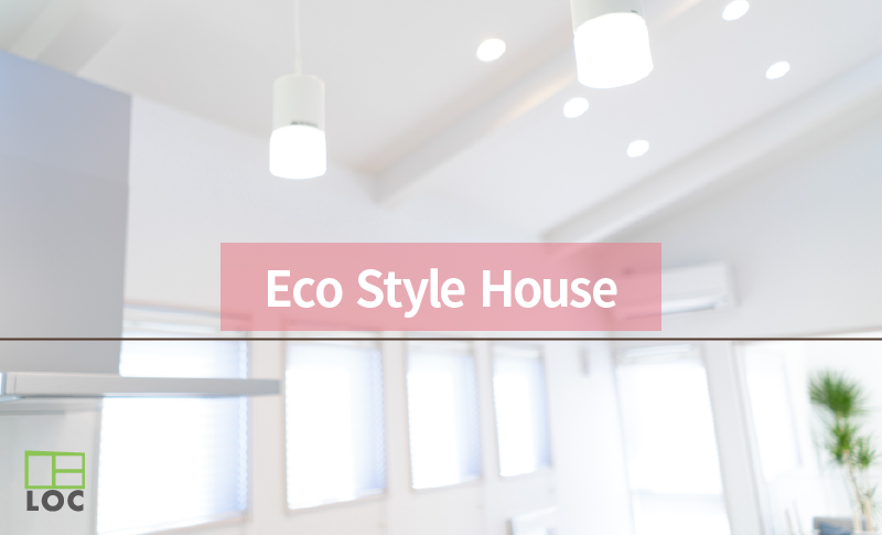 新築各種プラン Eco Style House